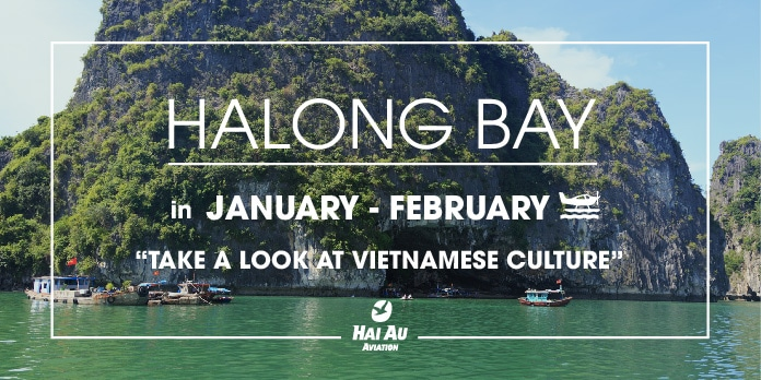 Enjoy Vietnamese culture in January - February