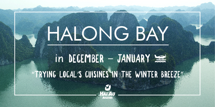 Halong bay weather in December & January
