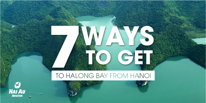 Hanoi to Halong Bay: 7 ways to travel | The 2018 Guide