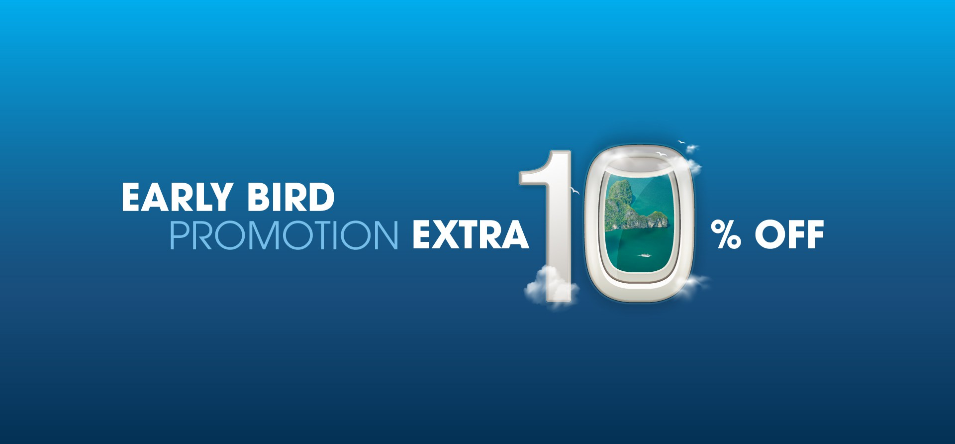 Early bird - extra up to 10% off